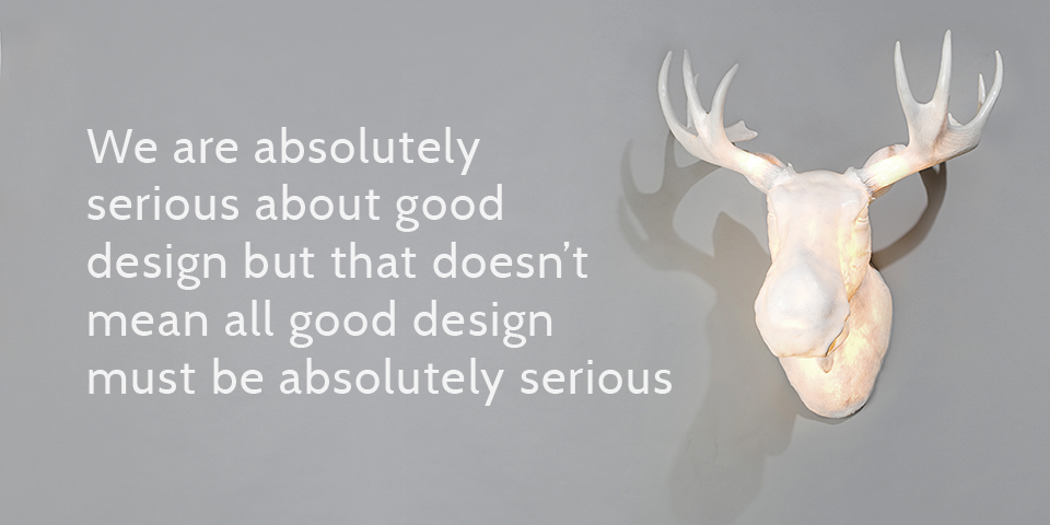 Good design doesnt have to be too serious